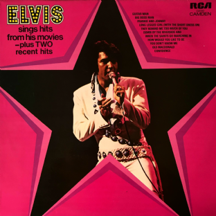 Elvis Presley ‎- Elvis Sings Hits From His Movies Plus Two Recent Hits (LP) (VG-/G+)